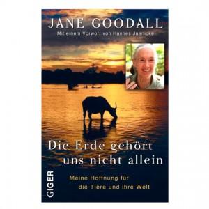 Jane Goodall: Die Erde gehört uns nicht allein