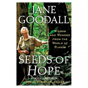 Jane Goodall: Seeds of Hope